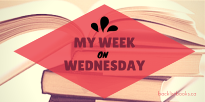 MY WEEK ON WEDNESDAY | #19