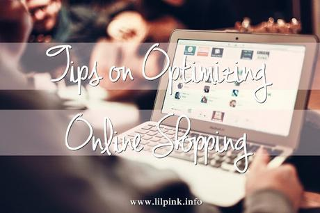 Tips on Optimizing Online Shopping