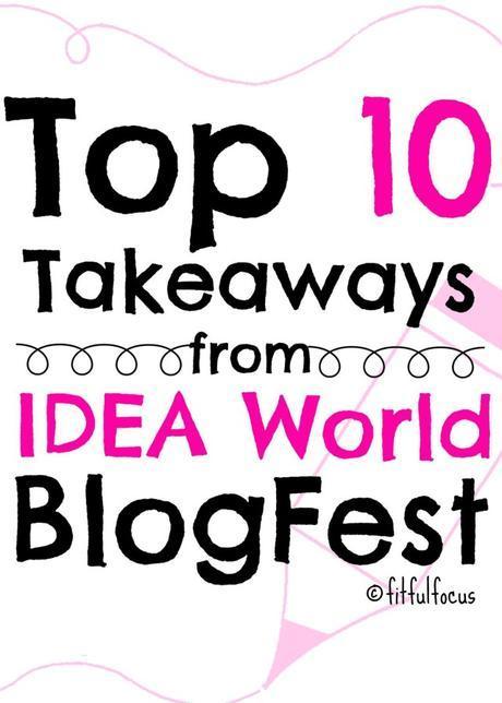 Top 10, BlogFest, IdeaWorld