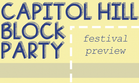 Capitol Hill Block Party 2015 Preview