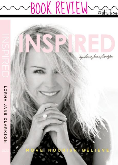 Inspired Book Review, Lorna Jane, coffee table book, inspiration