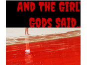Girly Gods Said….