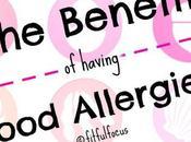 Benefits Having Food Allergies