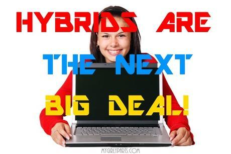 Hybrids are the Next Big Deal