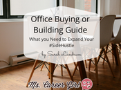 Office Buying Building Guide What Need Expand Your #SideHustle