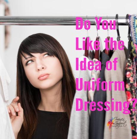 """Do You Like the Idea of """"Uniform"""" Dressing?"""