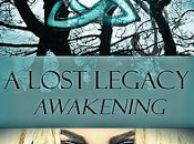 Debut Novel Lost Legacy: Awakening