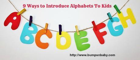 9 Creative Ways To Teach Alphabets to Kids