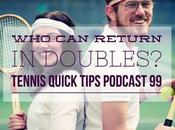 Return Tennis Doubles? Quick Tips Podcast