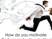 Motivate Performers Better Job?