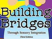 Book Review: Building Bridges Through Sensory Integration (Third Edition)