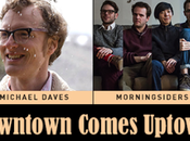 Preview: Downtown Comes Uptown