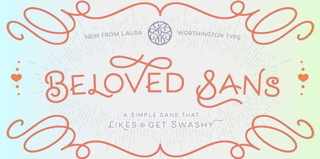 Beloved script, Laura Worthington, Beloved Sans, font, fonts, most popular fonts, hot new fonts, Script font, fancy letters, fancy font, script typeface, cursive font, cursive, fonts for weddings, fonts for invitations, invitation font,