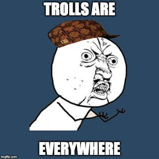 A Rant Against Trolling!