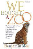 We Bought A Zoo by Benjamin Mee
