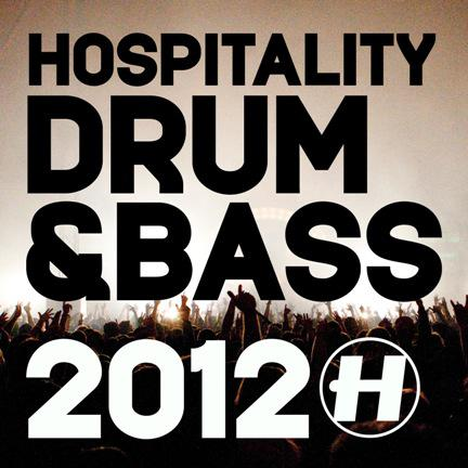 Hospitality 2012 Drum-n-Bass in the mix Out Now!