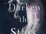 """Waiting Wednesday """"Darken Stars"""""""