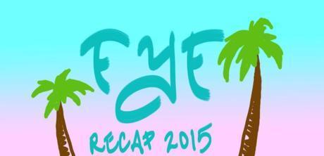 FYF Fest 2015 Recap