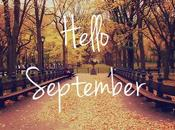 Hello September, Fall!