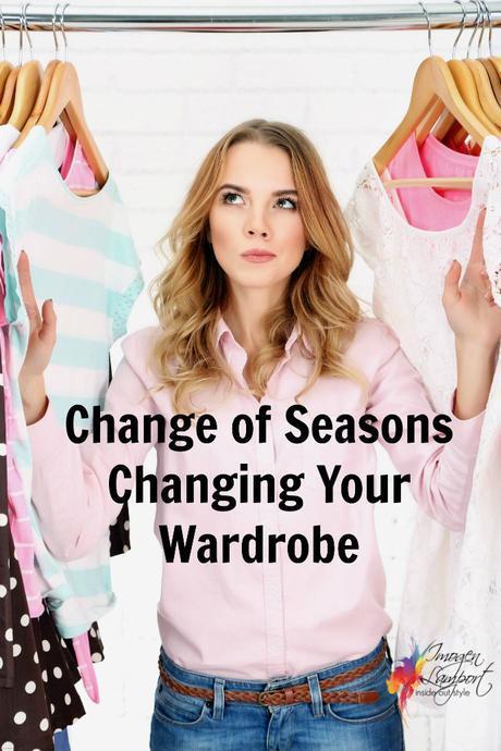 Change of Seasons – Changing Your Wardrobe