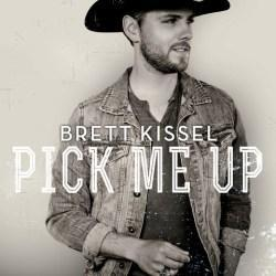 Brett Kissel PICK ME UP album cover