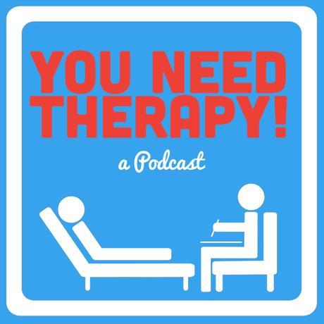 You Need Therapy! Podcast is LIVE LIVE LIVE