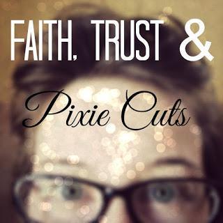320: Faith, Trust and Pixie Cuts