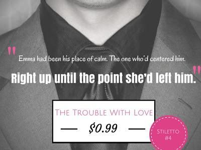 The Trouble with Love by Lauren Lane- One sale now! Only 99 cents! Limited Time only!