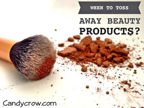 When to Toss Away Your Beauty Products?