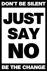 JUST SAY NO A