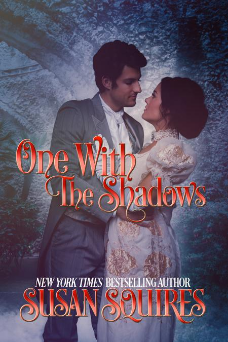 One With the Shadows by Susan Squires @susansquires @MyFamHrtBookRvw