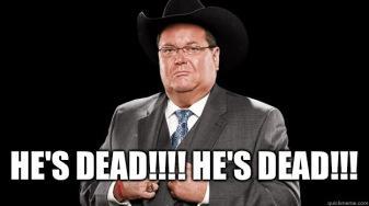he is dead