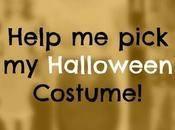 Fashionable Friday: Help Pick Halloween Costume!