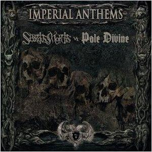 Imperial Anthems - Spiritus Mortis vs Pale Divine, Vol 6