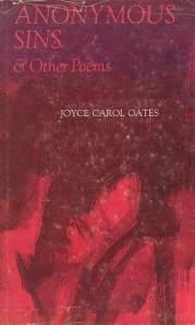 POETRY REVIEW: ANONYMOUS SINS AND OTHER POEMS BY JOYCE CAROL OATES