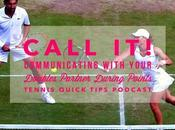 Call Communicating With Your Doubles Partner During Points Tennis Quick Tips Podcast