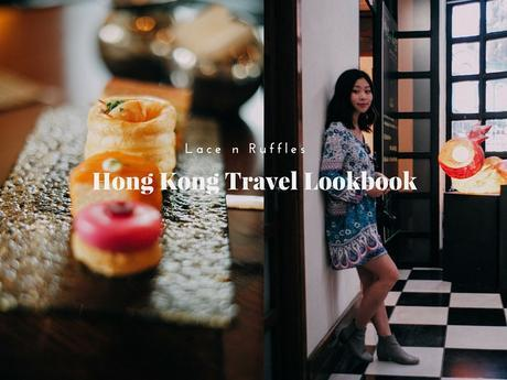 Hong Kong Travel Lookbook & My Travel Outfit Styling Tips