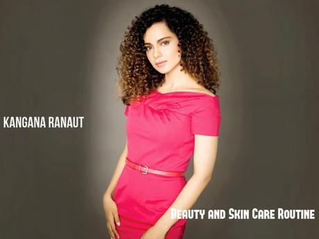 Kangana Ranaut Beauty Skin Care