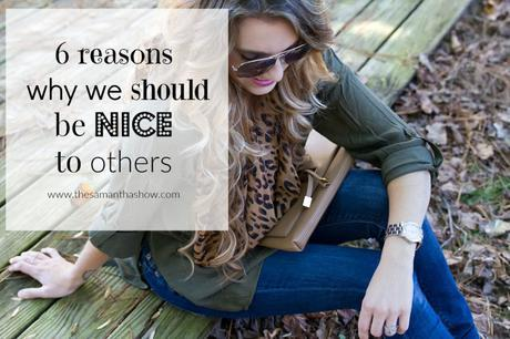 Six reasons why we should be nice to others