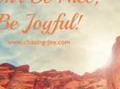 Don't Nice! Joyful!