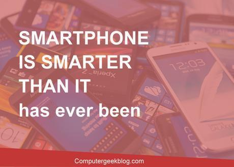 Smartphone-is-Smarter-than-it-has-ever-been