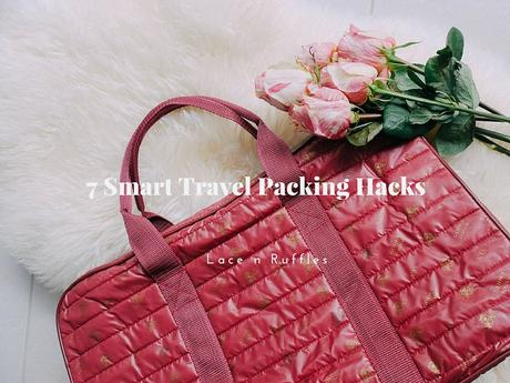 7 Smart Travel Packing Hacks That Will Make You Go A-Ha!