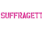 """Welcome Week Days Suffrage"""" Celebrate Film, """"Suffragette""""!"""