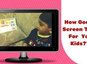 Screen Time Babies Kids?