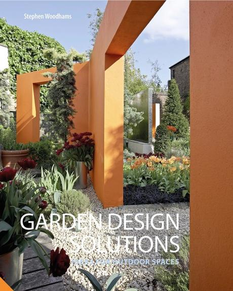 'Garden Design Solutions' by Stephen Woodhams- book review by MiaFleur