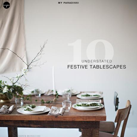 10 Understated Festive Table Setting Ideas Paperblog