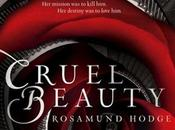 Review–Cruel Beauty (Cruel Universe Rosamund Hodge