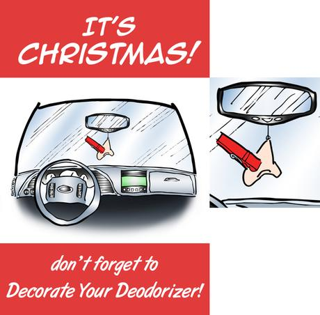 Humorous Christmas card car interior nose clothespin air freshener don't forget to decorate your deodorizer