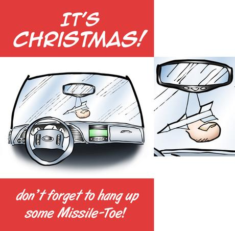 Humorous Christmas card car interior small guided missile big toe hanging from rearview mirror don't forget to hang up some missile-toe