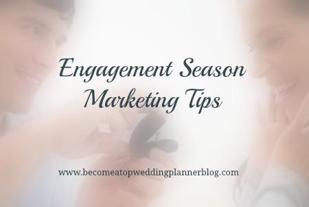 Wedding Planners - 5 Quick and Easy Marketing Tips for Engagement Season